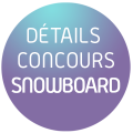 Concours Snowboard